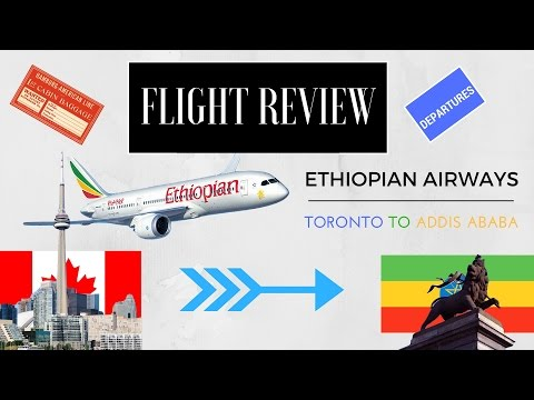 Flight Experience: Ethiopian Airlines ET503 Toronto (YYZ) - Addis Ababa (ADD) Business Class