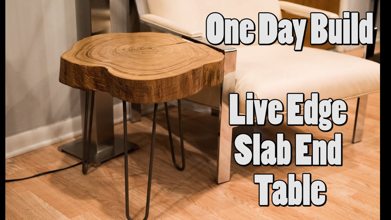 e Day Build Live Edge Slab End Table