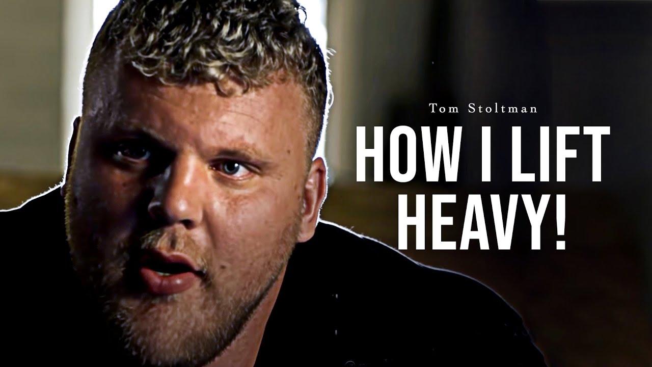 Tom Stoltman - How I Lift Heavy?