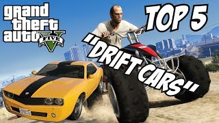 GTA 5 - Top 5 Drift Cars!! (GTA V Drift Cars!!)