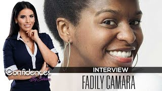 Interview FADILY CAMARA - Confidences By Siham