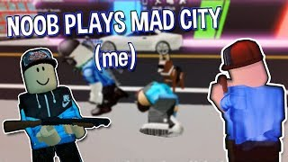 Noob Plays Mad City - France Roblox - France Sworpp Sworpp