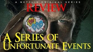Netflix A Series of Unfortunate Events Review...