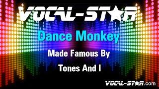 Tones And I - Dance Monkey (Karaoke Version) with Lyrics HD Vocal-Star Karaoke