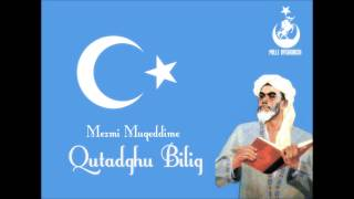 Mezmi Muqqedime - Qutadghu Bilig