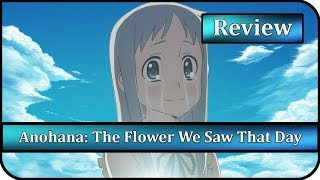 Anime Review - Anohana: The Flower We Saw That Day