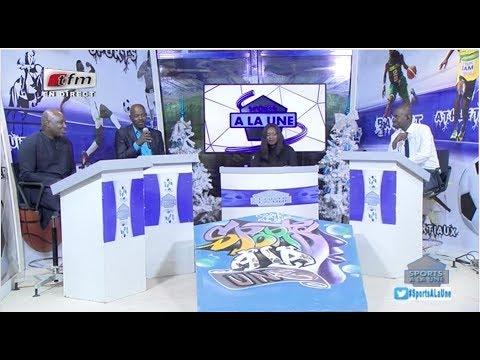 REPLAY - Sports A La Une - Pr : MAME FATOU NDOYE - 08 Janvier 2018