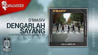 D'MASIV - Dengarlah Sayang (Electric Version @ABBEY RD) | Karaoke Video - No Vocal