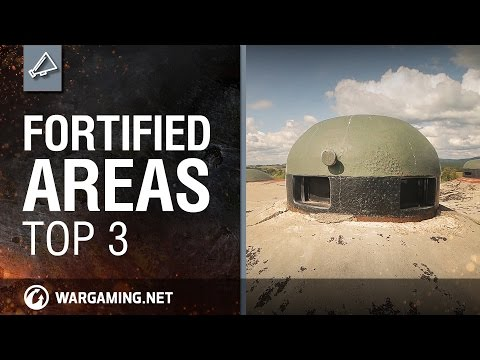 Fortified Areas of Europe. Top 3 - World of Tanks