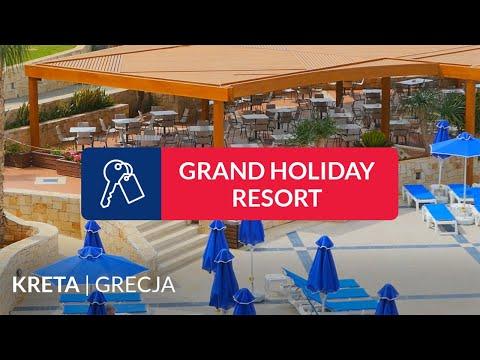 ITAKA | Hotel Grand Holiday Resort - Wczasy, Kreta (Grecja)