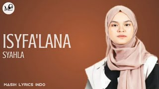 Download lagu Isyfa'lana - Syahla | Lirik Video