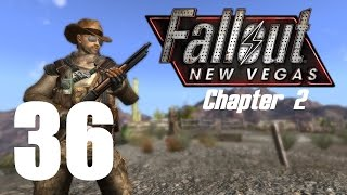 Let's Play Fallout New Vegas (Modded) Chapter 2 : #36