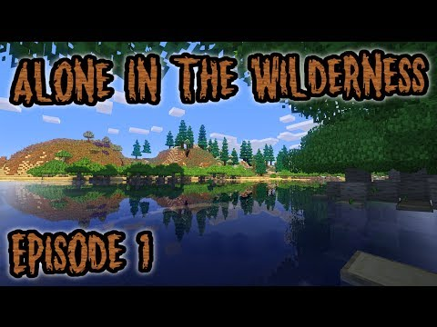 Minecraft Survival Roleplay: Alone In The Wilderness-CLICK HERE FOR ALL EPISODES!