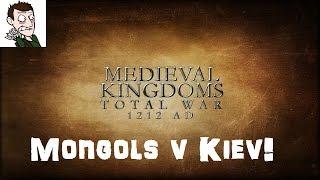 Medieval Kingdoms Total War 1212 AD - Mongol Horde v Kiev! (Total War: Rome 2 Medieval Mod)