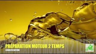 #11 - PREPA 2T : LUBRIFICATION MOTEUR