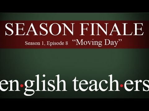 """Download English Teachers - Episode 8 """"Moving Day"""""""