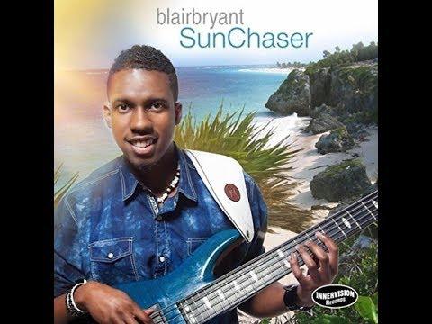 Blair Bryant-Sun Chaser( featDarren Rahn )