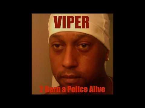 Viper - 2 Burn a Police Alive (Full Album)