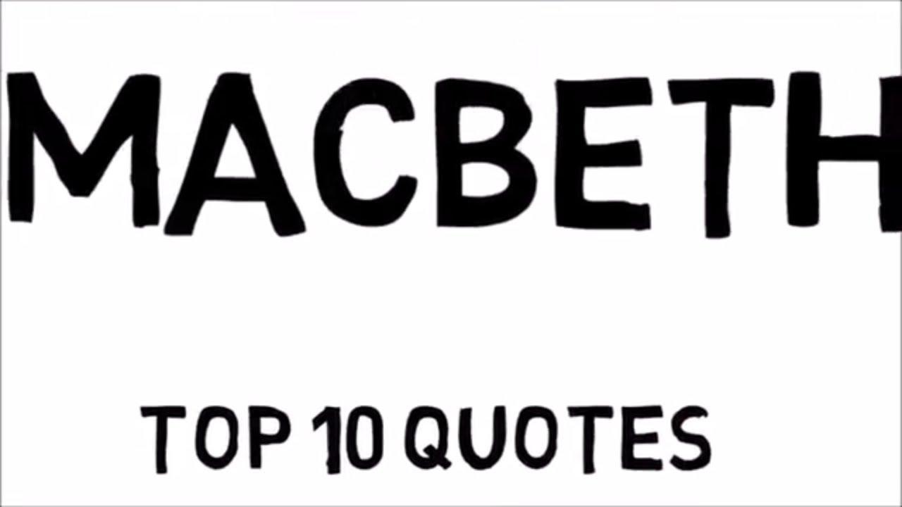 Macbeth Quotes | Macbeth Top 10 Quotes Youtube