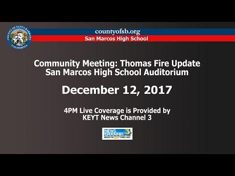 Community Meeting: Thomas Fire Updates, December 12, 2017