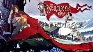 The Banner Saga 2 - Descended From Fire - Ost
