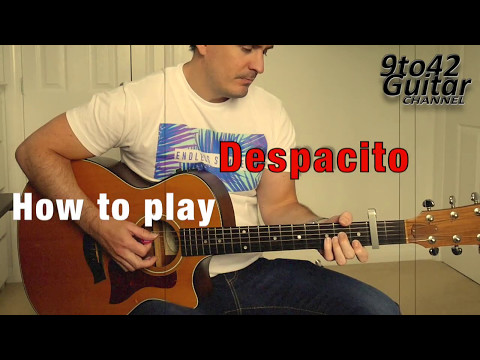 how to play Despacito Luis Fonsi ft. Justin Bieber Guitar Lesson tutorial