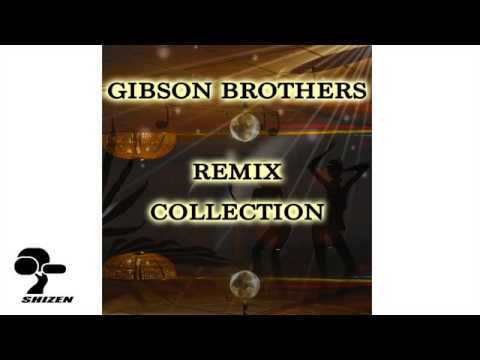 Gibson Brothers Greatest Hits MIX 1 HOUR