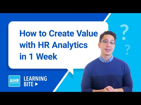 How To Create Value Through HR Analytics In Just 1 Week | AIHR Learning Bite