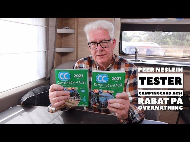 Camping med rabat - CampingCard ACSI - Peer Neslein tester (Reklame)
