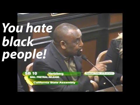 YOU HATE BLACK PEOPLE! Black Man vs. Calif. Democrats #BailReformCA #SB10 @DogBountyHunter @MrsdogC