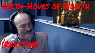 Opeth - Hours of Wealth (Reaction)