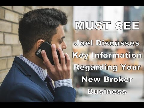 Must See - Joel Discusses Important Particulars about His Broker Business