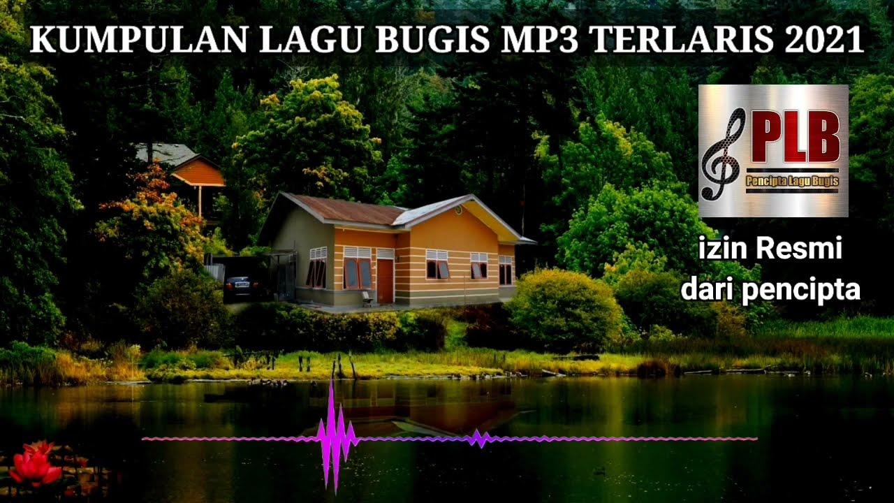 Download KUMPULAN LAGU BUGIS MP3 TERLARIS 2021 ~ MANTAP DI PUTAR DI SOUNDSYSTEM & SAAT SANTAI
