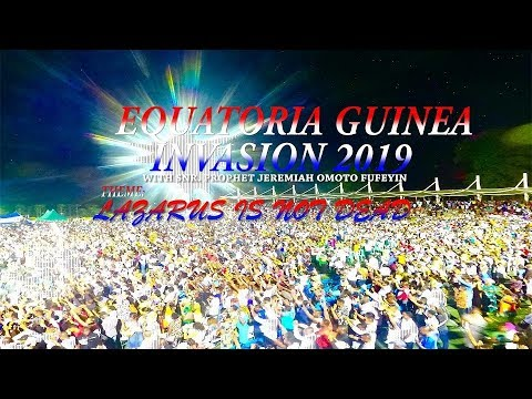 EQUATORIAL GUINEA INVASION ( DAY 2 ) LAZARUS IS NOT DEAD 15TH NOV. 2019
