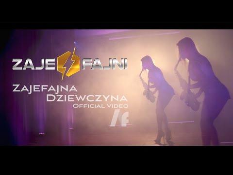 Zajefajna Dziewczyna - Zajefajni