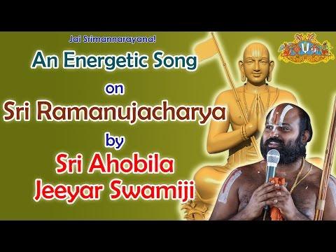 An Energetic Song on Sri Ramanujacharya by Sri Ahobila Jeeyar Swamiji | Devotional Songs | Jet World