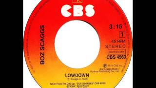 Boz Scaggs - Lowdown (Dj
