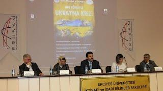 """( ERUSAM )"""" Her Yönüyle Ukrayna Krizi """"  Başbakanlık Başdanışmanı Dr. Sevinç Alkan Özcan"""