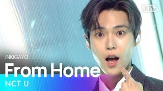 NCT U(엔시티 유) - From Home @인기가요 inkigayo 20201025