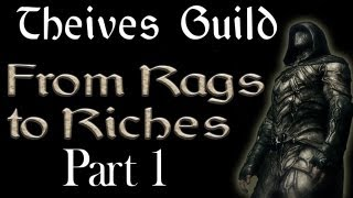 Thieves Guild: From Rags to Riches Part 1