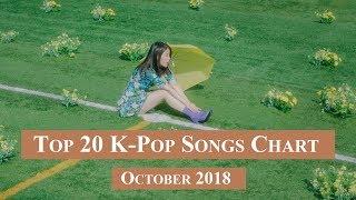 Top 20 K-Pop Songs Chart - October 2018 | CheeYoung95