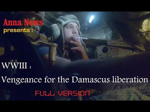 WWIII : Vengeance for the Damascus liberation | April 11th 2018 |  Full Documentary