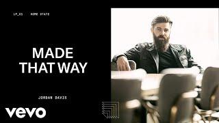 Смотреть клип Jordan Davis - Made That Way (Audio)