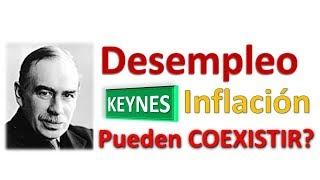 Desempleo e Inflacion pueden coexistir en la Teoria de KEYNES?