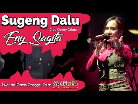 Eny Sagita - Sugeng Dalu - Live Lap. Bendo Ponggok Blitar