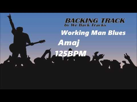 Backing Track - Style of Working Man Blues - Amaj - 125BPM #33