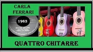 Carla Ferrari - Quattro Chitarre
