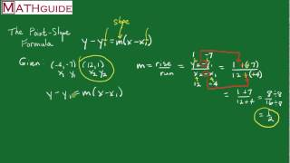 The Point Slope Formula: Given Two Points