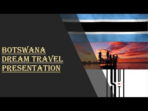 Dream trips/World top travel club 2017 Presentation  Botswana English