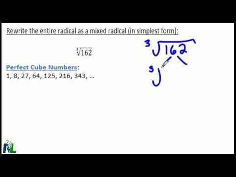 Entire Radical to Simplest Radical Form using Perfect Squares and ...